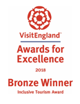 2018 National VisitEngland Award for Excellence. Inclusive Tourism Award - Bronze
